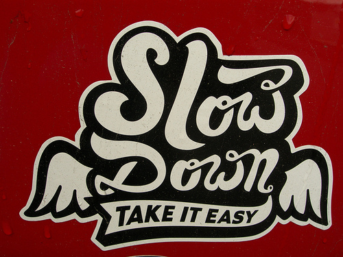 Slow Down adesivo in omaggio