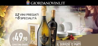 Giordano Vini offerte: 12 vini + 6 specialità + servizio di piatti a 49,90€