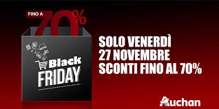 Auchan Black Friday in onda il 27 Novembre: partecipa anche tu